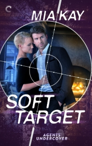Soft Target by Mia Kay Cover Ark